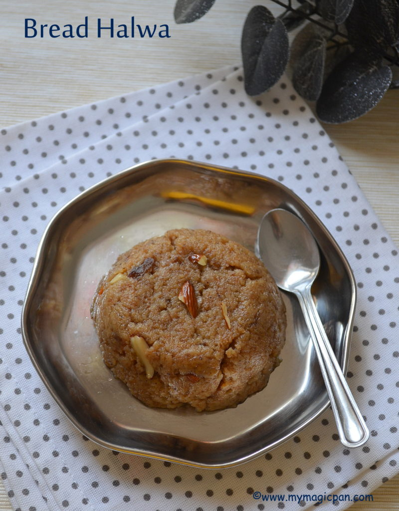 Bread Halwa My Magic Pan