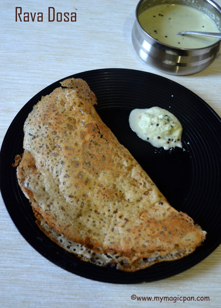 Rava Dosa My Magic Pan