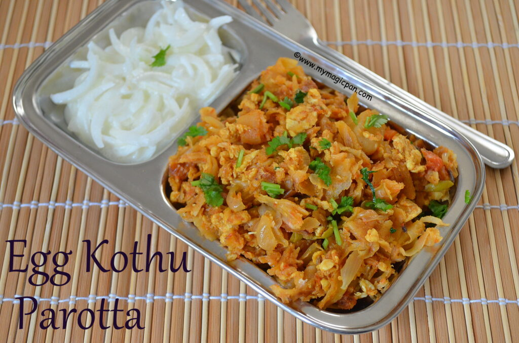 Egg Kothu parotta My Magic Pan
