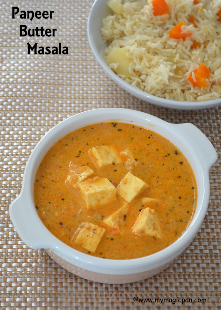 Paneer Butter Masala My Magic Pan