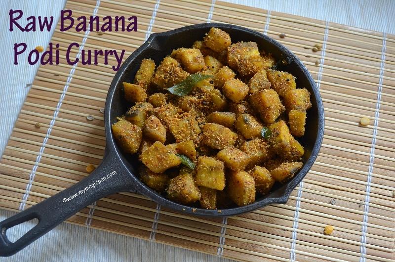 Vazhakkai Podi Curry My Magic Pan
