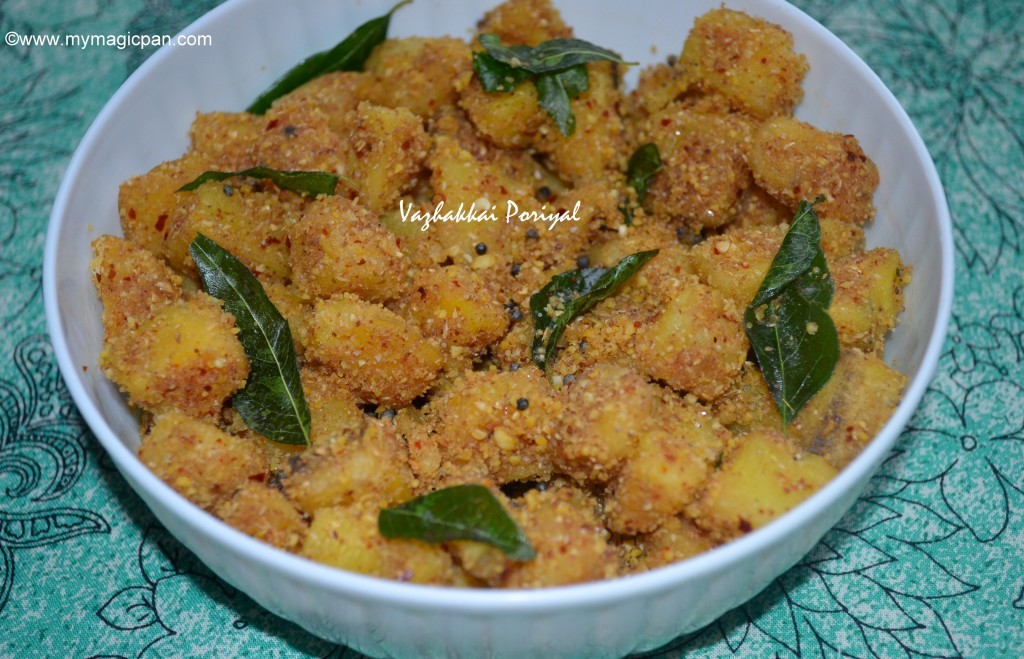 Vazhakkai Poriyal My Magic Pan